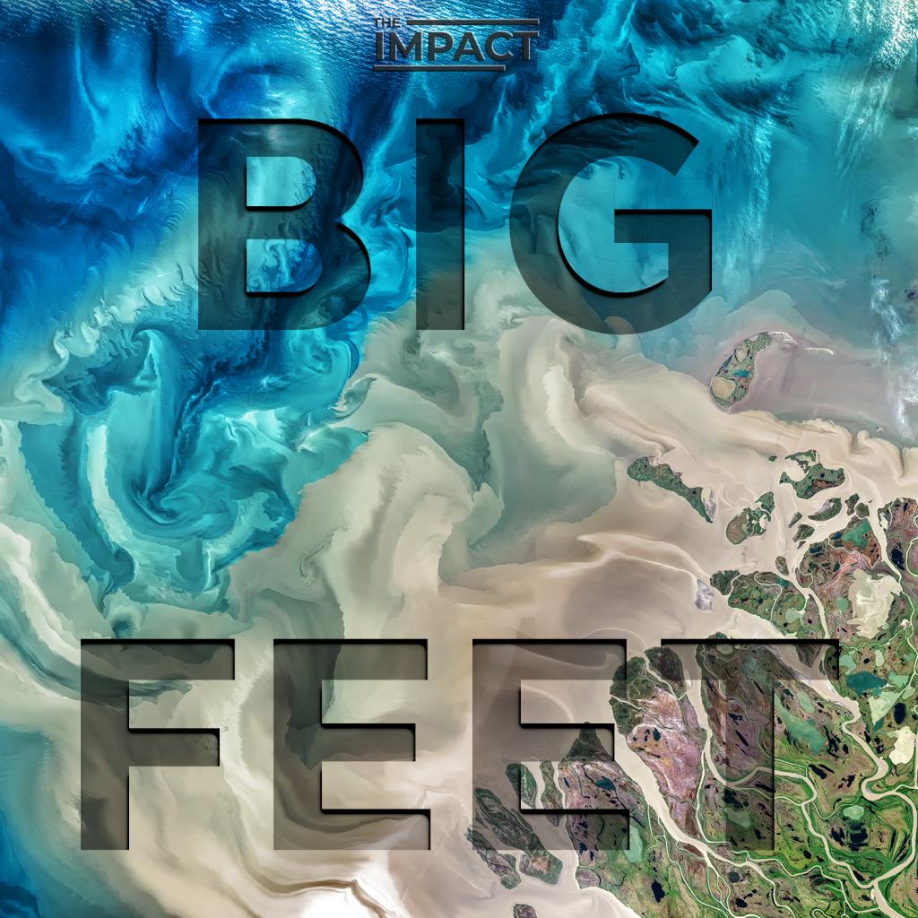 Big Feet with Ian Sumner   The Impact